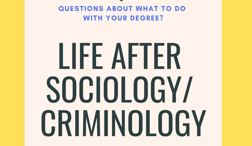 Life After Sociology and Criminology