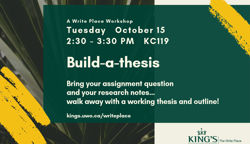 Build-a-thesis: A Write Place Workshop